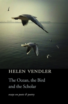 The Ocean, the Bird, and the Scholar, Hardback Book