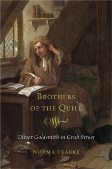 Brothers of the Quill : Oliver Goldsmith in Grub Street, Hardback Book
