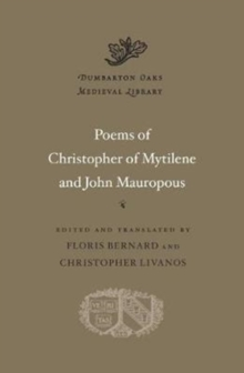 Poems of Christopher of Mytilene and John Mauropous, Hardback Book