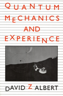 Quantum Mechanics and Experience, Paperback / softback Book
