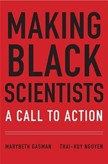 Making Black Scientists : A Call to Action, Hardback Book