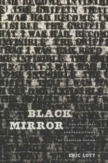 Black Mirror : The Cultural Contradictions of American Racism, Hardback Book