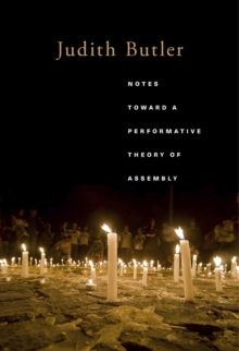 Notes Toward a Performative Theory of Assembly, Hardback Book