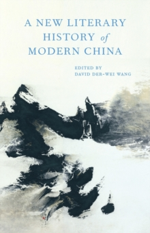 A New Literary History of Modern China, Hardback Book