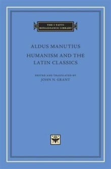 Humanism and the Latin Classics, Hardback Book