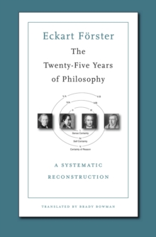 The Twenty-Five Years of Philosophy : A Systematic Reconstruction, Paperback Book