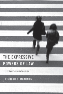The Expressive Powers of Law : Theories and Limits, Paperback Book