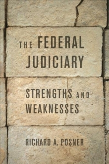 The Federal Judiciary : Strengths and Weaknesses, Hardback Book