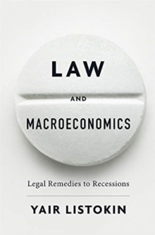 Law and Macroeconomics : Legal Remedies to Recessions, Hardback Book
