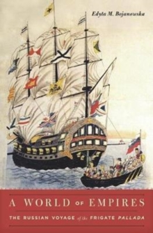 A World of Empires : The Russian Voyage of the Frigate Pallada, Hardback Book