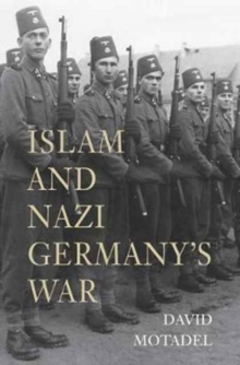Islam and Nazi Germany's War, Paperback Book