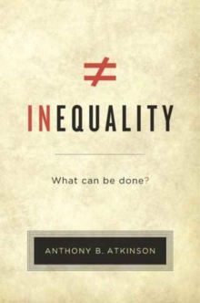 Inequality : What Can be Done?, Paperback Book