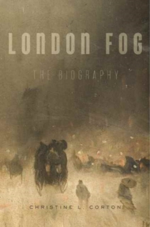 London Fog : The Biography, Paperback Book