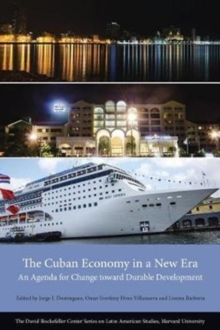 The Cuban Economy in a New Era : An Agenda for Change Toward Durable Development, Paperback / softback Book