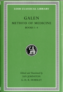 Method of Medicine : v. I, Bk. 1-4, Hardback Book