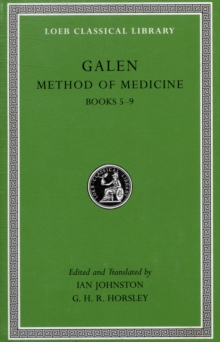 Method of Medicine, Volume II : Books 5-9, Hardback Book