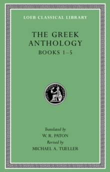 Greek Anthology : Christian Epigrams Volume I: book 1, Hardback Book