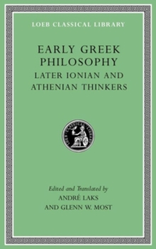 Early Greek Philosophy, Volume III : Later Ionian and Athenian Thinkers, Hardback Book