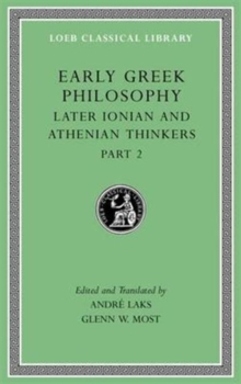 Early Greek Philosophy, Volume VII : Later Ionian and Athenian Thinkers, Part 2, Hardback Book