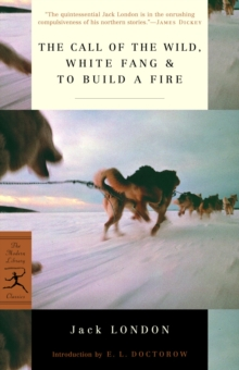 The Call of the Wild, White Fang & To Build a Fire, EPUB eBook
