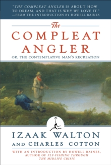 The Compleat Angler : Or, the Contemplative Man's Recreation (A Modern Library E-Book), EPUB eBook