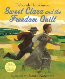 Sweet Clara and the Freedom Quilt, Hardback Book