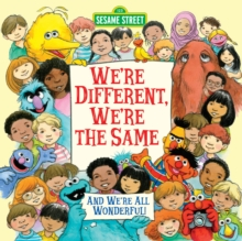 We're Different, We're the Same : Sesame Street, Paperback Book