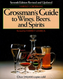 Grossman's Guide to Wines, Beers, and Spirits, Hardback Book