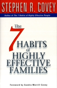 7 Habits Of Highly Effective Families, Paperback / softback Book