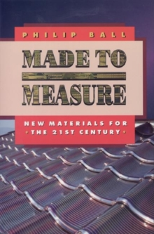 Made to Measure : New Materials for the 21st Century, Paperback / softback Book