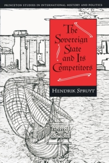 The Sovereign State and Its Competitors : An Analysis of Systems Change, Paperback / softback Book