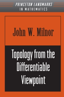 Topology from the Differentiable Viewpoint, Paperback Book