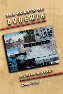 The Coasts of Bohemia : A Czech History, Paperback / softback Book
