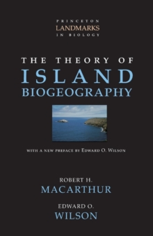 The Theory of Island Biogeography, Paperback / softback Book