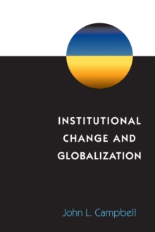 Institutional Change and Globalization, Paperback / softback Book