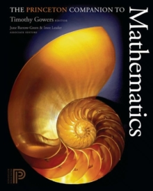 The Princeton Companion to Mathematics, Hardback Book