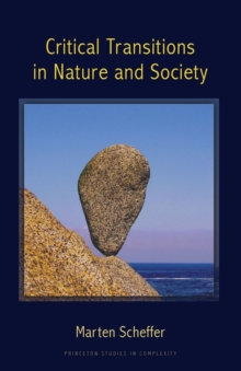 Critical Transitions in Nature and Society, Paperback / softback Book