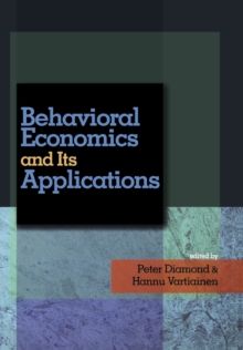 Behavioral Economics and Its Applications, Hardback Book