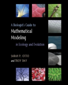 A Biologist's Guide to Mathematical Modeling in Ecology and Evolution, Hardback Book