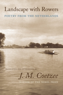 Landscape with Rowers : Poetry from the Netherlands, Paperback / softback Book
