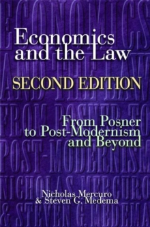 Economics and the Law : From Posner to Postmodernism and Beyond, Second Edition, Paperback Book