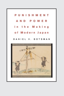 Punishment and Power in the Making of Modern Japan, Paperback / softback Book