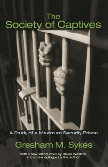 The Society of Captives : A Study of a Maximum Security Prison, Paperback / softback Book