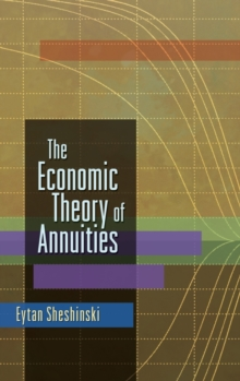 The Economic Theory of Annuities, Hardback Book