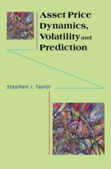 Asset Price Dynamics, Volatility, and Prediction, Paperback / softback Book