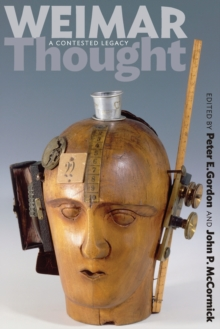 Weimar Thought : A Contested Legacy, Paperback Book