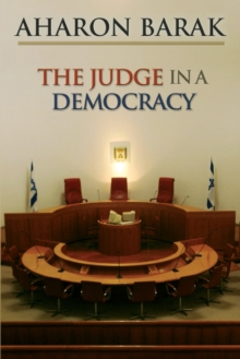 The Judge in a Democracy, Paperback / softback Book