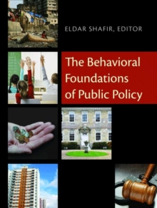 The Behavioral Foundations of Public Policy, Hardback Book