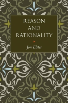 Reason and Rationality, Hardback Book