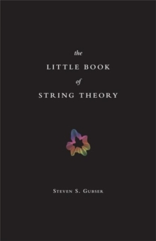The Little Book of String Theory, Hardback Book